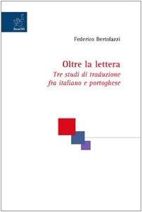 Oltre la lettera. Tre studi di traduzione: Federico Bertolazzi