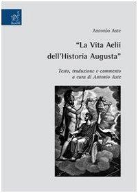 La Vita Getae dell'Historia Augusta.: Aste,Antonio (a cura di).