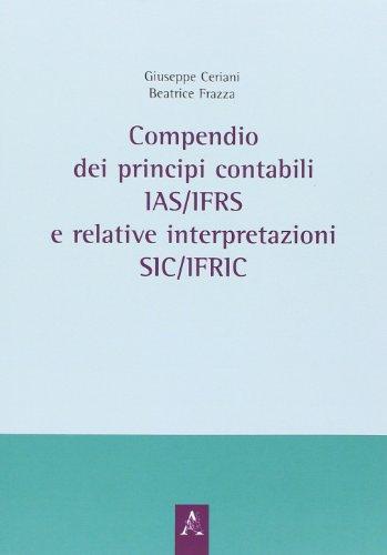 9788854812826: Compendio dei principi contabili IAS/IFRS e relative interpretazioni SIC/IFRIC