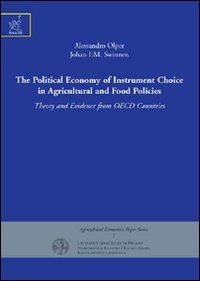 9788854819030: The political economy of instrument choice in agricultural and food policies. Theory and evidence from OECD countries (Agricultural economics paper series)