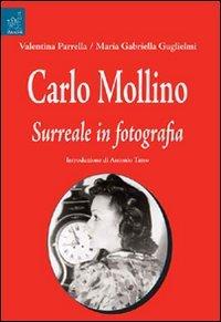 9788854820708: Carlo Molino. Surreale in fotografia