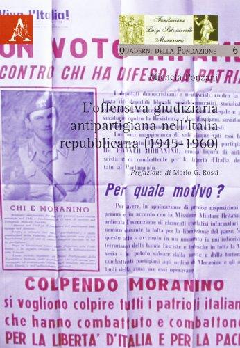 L'offensiva giudiziaria antipartigiana nell'Italia repubblicana (1945-1960): Michela Ponzani