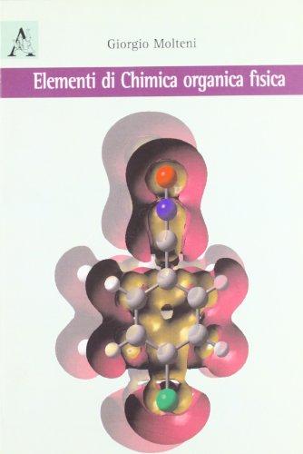 9788854823433: Elementi di chimica organica fisica