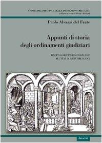 Appunti di storia degli ordinamenti giudiziari. Dall'assolutismo: Paolo Alvazzi Del