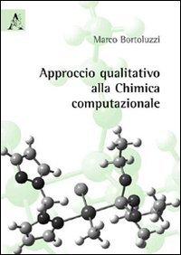 9788854826441: Approccio qualitativo alla chimica computazionale