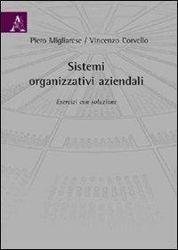 9788854826694: Sistemi organizzativi aziendali. Esercizi con soluzione
