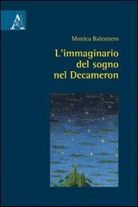 L'immaginario del sogno nel Decameron: Balestrero, Monica