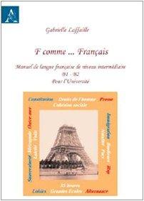 9788854828773: F comme... français. Manuel de langue français de nineau intermédiaire B1-B2 pour l'Université