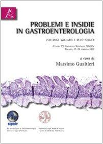 9788854830721: Problemi e insidie in gastroenterologia. Casi clinici con Mike Willard e Reto Neiger