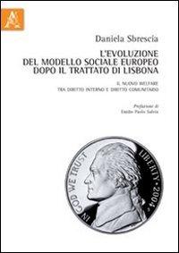 L'evoluzione del modello sociale europeo dopo il: Daniela Sbrescia