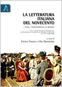 La letteratura italiana del Novecento. I temi,: Tiozzo, Enrico; Åkerström,
