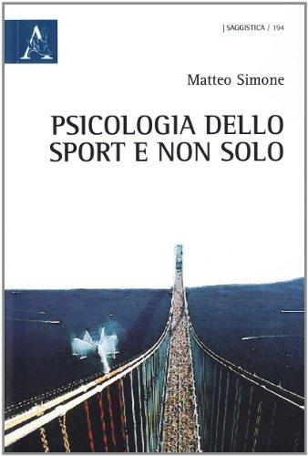 Psicologia dello sport e non solo: Simone, Matteo