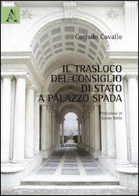 9788854842625: Il trasloco del Consiglio di Stato a Palazzo Spada