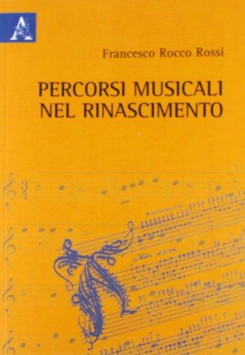 9788854846609: Percorsi musicali nel Rinascimento