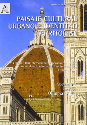 Paisaje cultural urbano e identitad territorial :