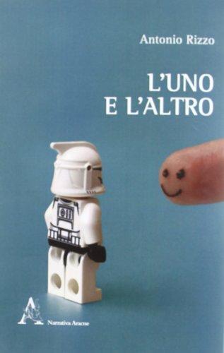 L'uno e l'altro - Antonio Rizzo