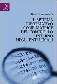 9788854854017: Il sistema informativo come matrice del controllo interno negli enti locali