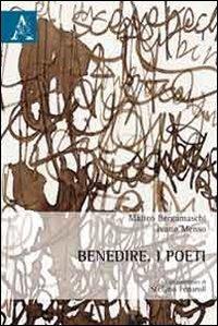 9788854856981: Benedire. I poeti