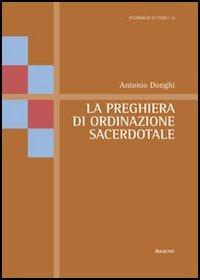9788854859418: La preghiera di ordinazione sacerdotale