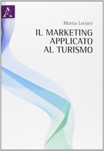 9788854859609: Il marketing applicato al turismo