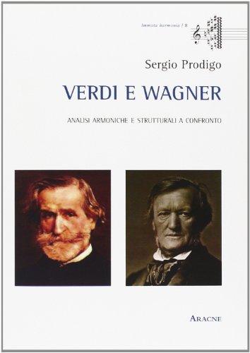 9788854861848: Verdi e Wagner. Analisi armoniche e strutturali a confronto