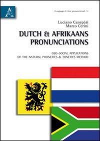 Dutch & afrikaans pronunciations. Geo-social applications of: Luciano Canepari; Marco