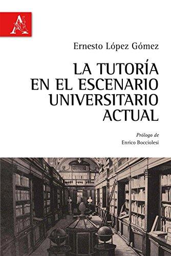 9788854885127: La tutoria en el escenario universatario actual. Ediz. italiana e spagnola