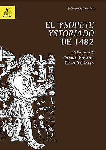 9788854888920: El Ysopete ystoriado de 1482. Ediz. critica (Dialogoi Ispanistica)