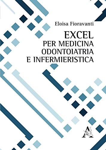 Excel per medicina, odontoiatria e infermieristica - Eloisa Fioravanti