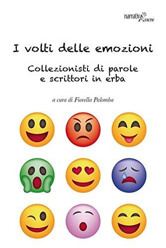 9788854893542: I volti delle emozioni. Collezionisti di parole e scrittori in erba