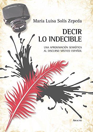 Decir lo indecible. Una aproximación semiótica al: María Luisa Solís