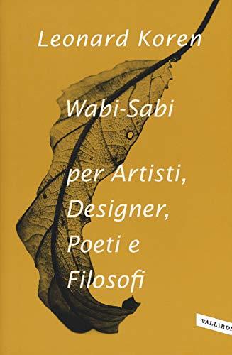 9788855051187: Wabi-sabi per artisti, designer, poeti e filosofi