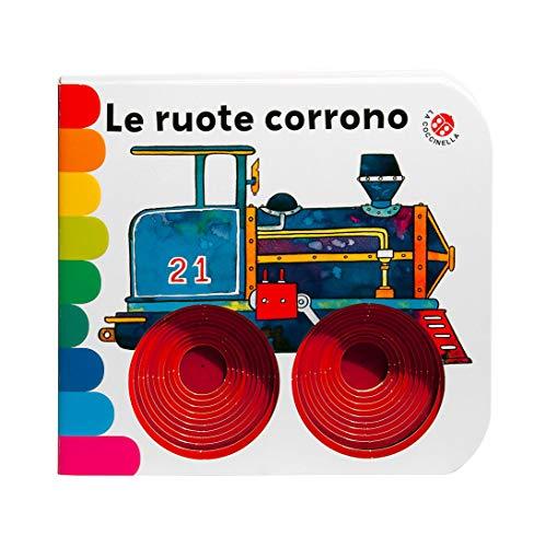9788855060400: Le ruote corrono.... Ediz. a colori