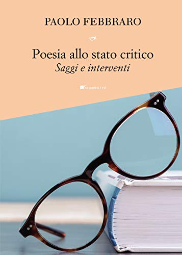 9788855290630: Poesia allo stato critico. Saggi e interventi (Assaggi)