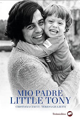 9788855352949: Mio padre Little Tony