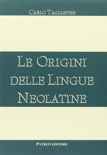 9788855504652: Le origini delle lingue neolatine