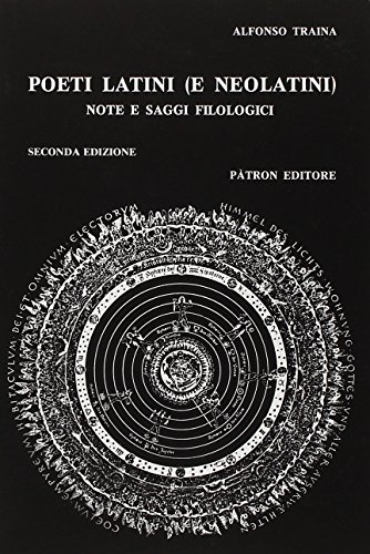 Poeti latini e neolatini. Note e saggi: Alfonso Traina