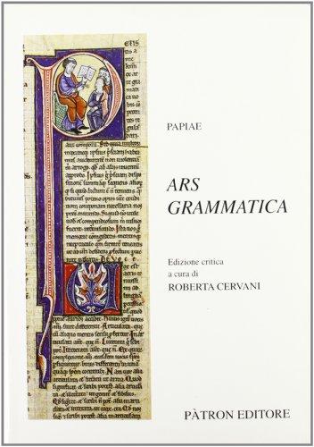 Ars grammatica (Testi e manuali per l'insegnamento universitario del latino) (Latin Edition): ...