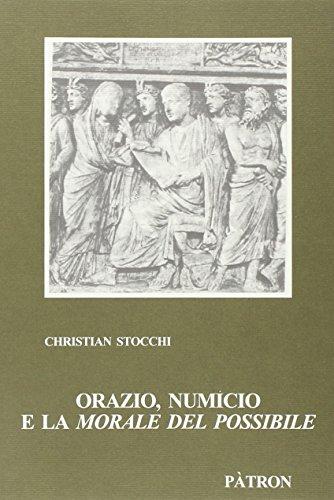 """""""Orazio, Numicio e la """"morale del possibile"""". """": Stocchi,Christian."""