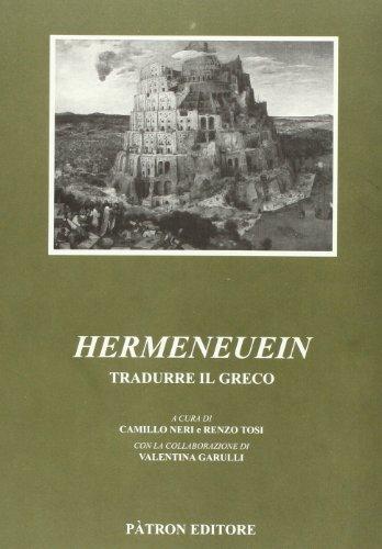 9788855530590: Hermeneuein. Tradurre il greco (Filologia classica. Serie fuori collana)