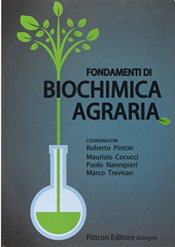 9788855533225: Fondamenti di biochimica agraria