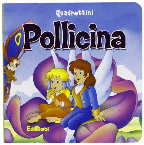 9788855604048: Pollicina