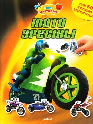9788855606691: Moto speciali. Con adesivi