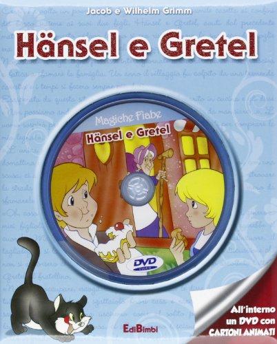 9788855611930: Hansel e Gretel. Con DVD (Magiche fiabe con DVD)