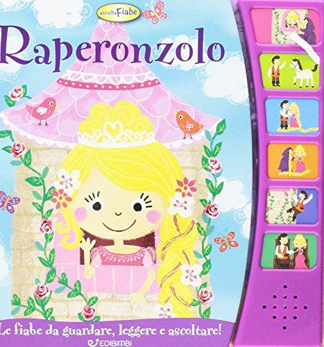 Raperonzolo. Libro sonoro. Ediz. illustrata: Gruppo Edicart srl