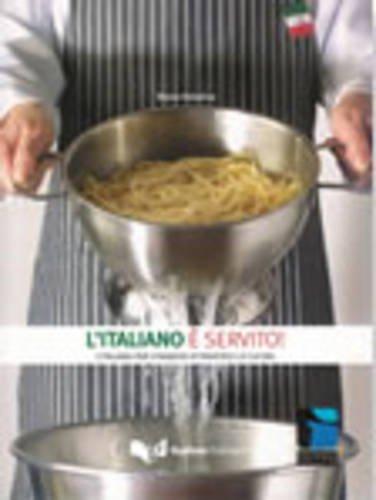 9788855700061: Progetto Cultura Italiana: L'Italiano E Servito (Italian Edition)