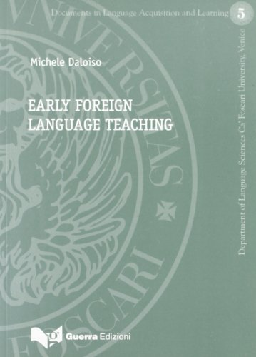9788855700689: Early Foreign Language Learning (Documents in Language Acquisition and Learning, 5)