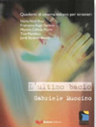 Quaderni DI Cinema Italiano: L Ultimo Bacio