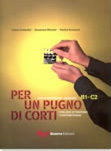 9788855701419: Per UN Pugno DI Corti: Libro Studente 2 (Italian Edition)