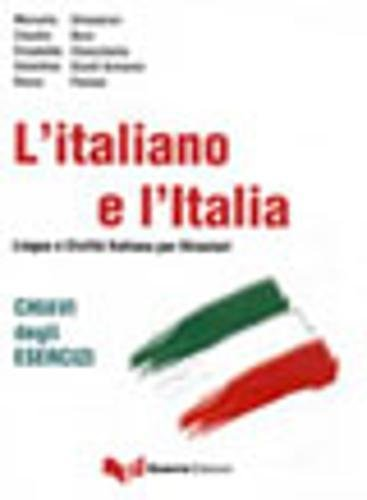 9788855701532: L'italiano e l'Italia. Chiavi degli esercizi